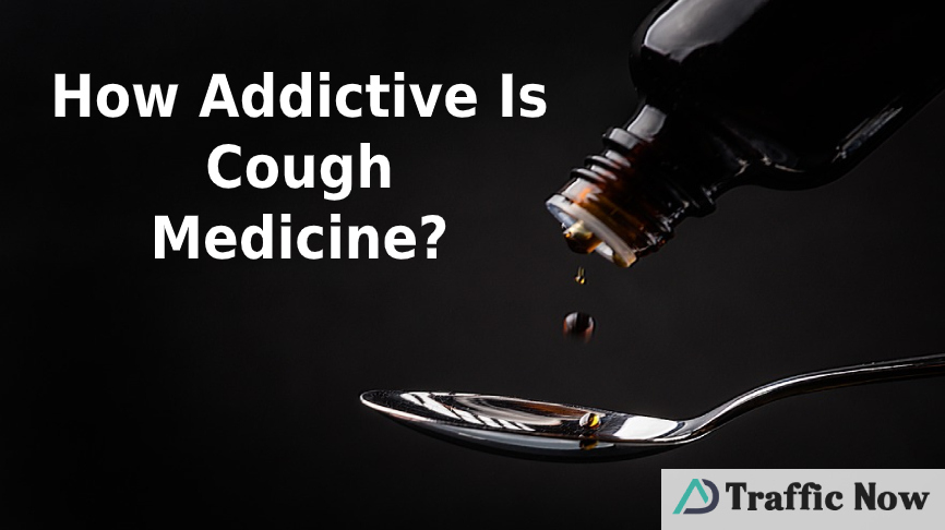 How Addictive Is Cough Medicine?